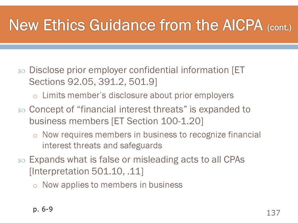  Disclose prior employer confidential information [ET Sections 92.05, 391.2, 501.9] o Limits member's disclosure about prior employers  Concept of ""