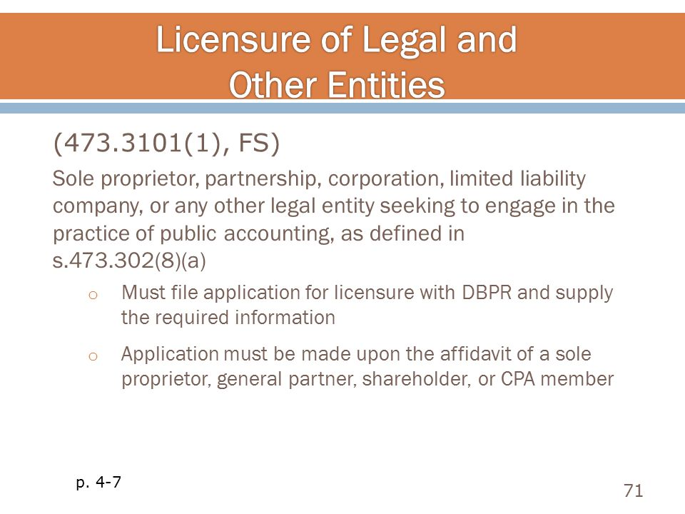 Sole proprietor, partnership, corporation, limited liability company, or any other legal entity seeking to engage in the practice of public accounting