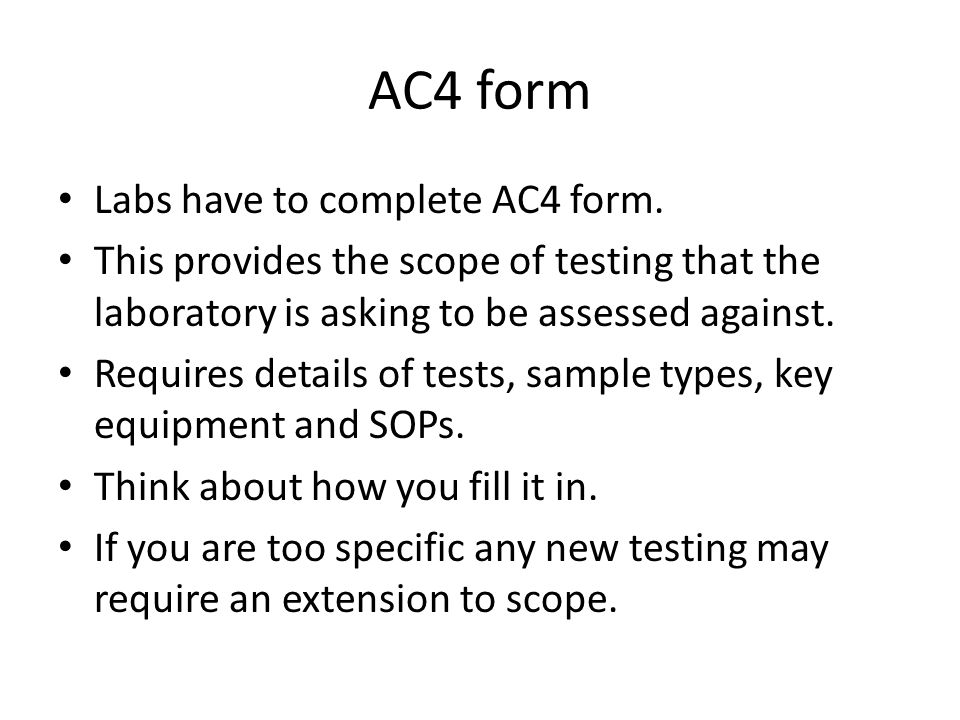 AC4 form Labs have to complete AC4 form.