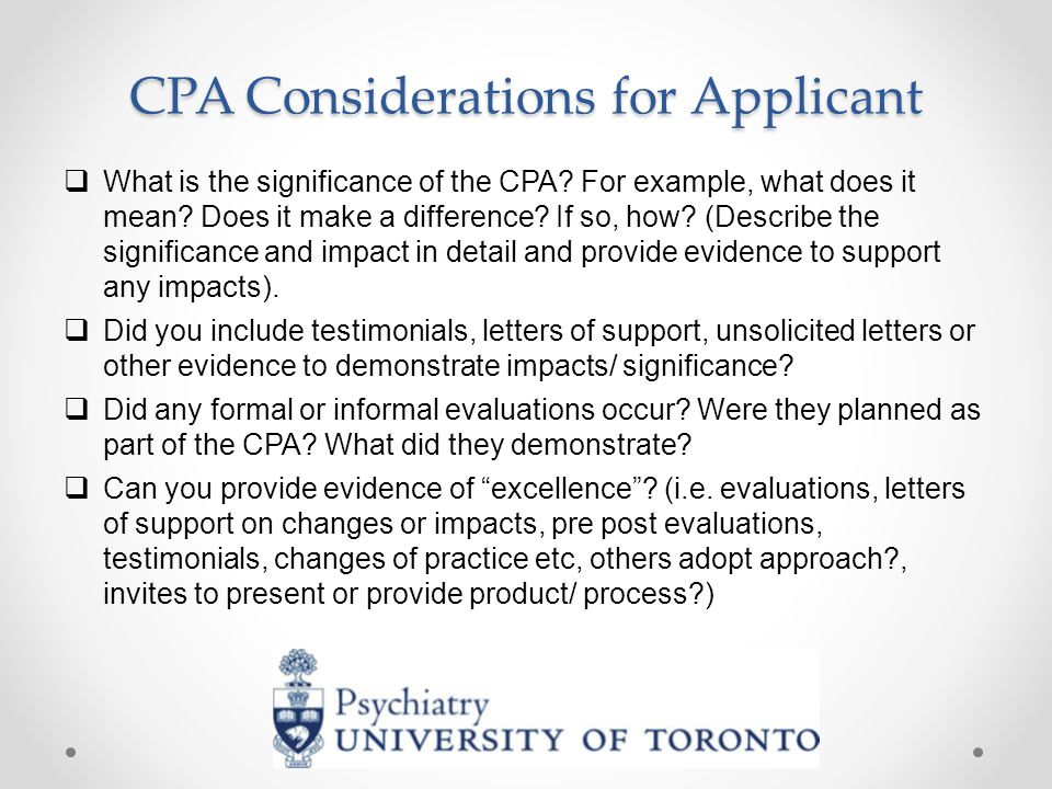 CPA Considerations for Applicant  What is the significance of the CPA.