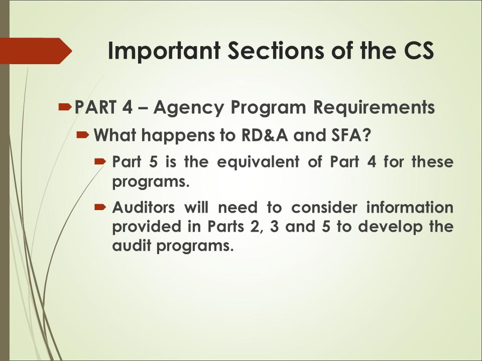  PART 4 – Agency Program Requirements  What happens to RD&A and SFA.