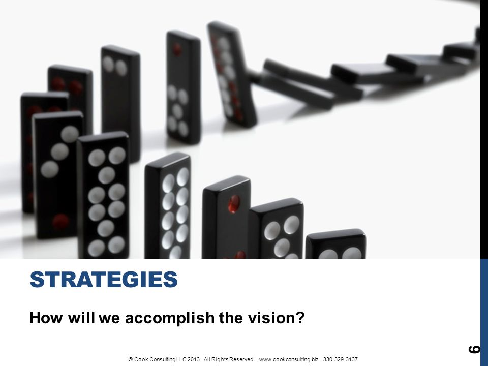 How will we accomplish the vision.