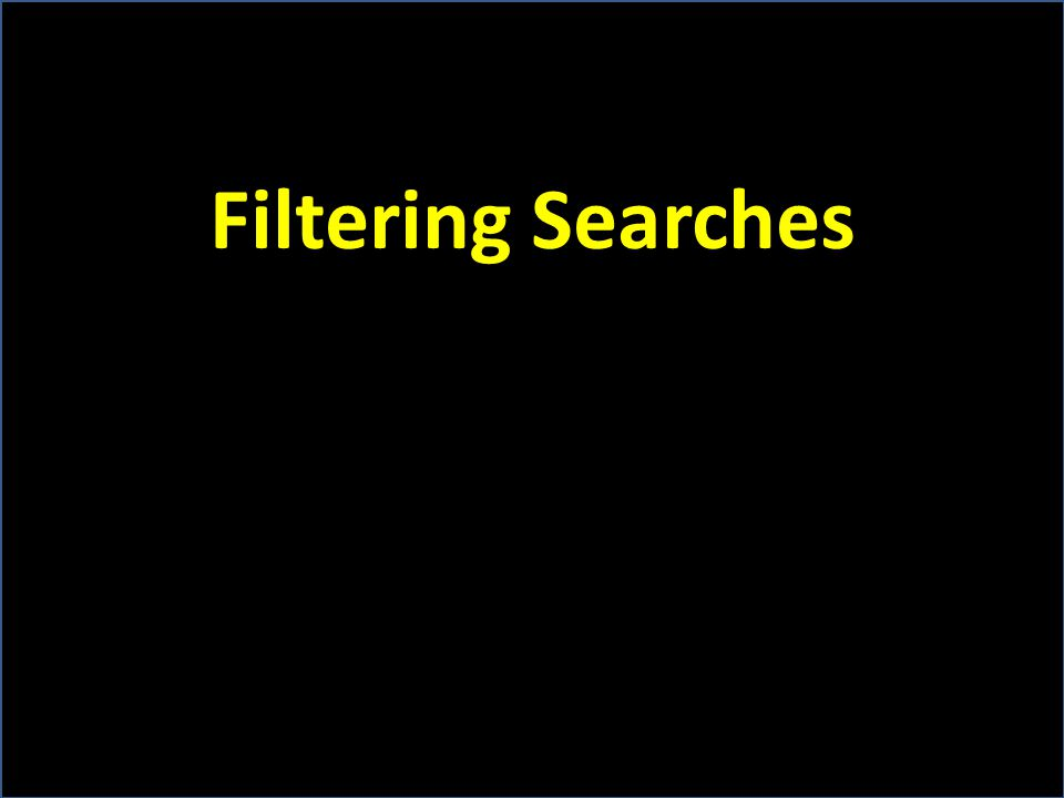 Filtering Searches