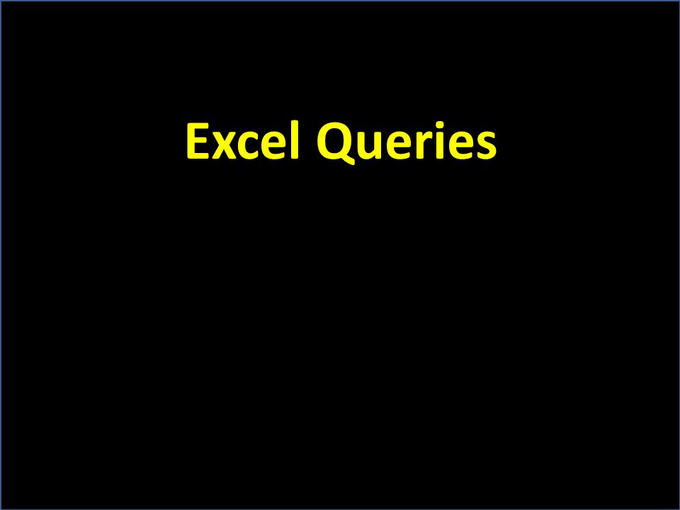 Excel Queries