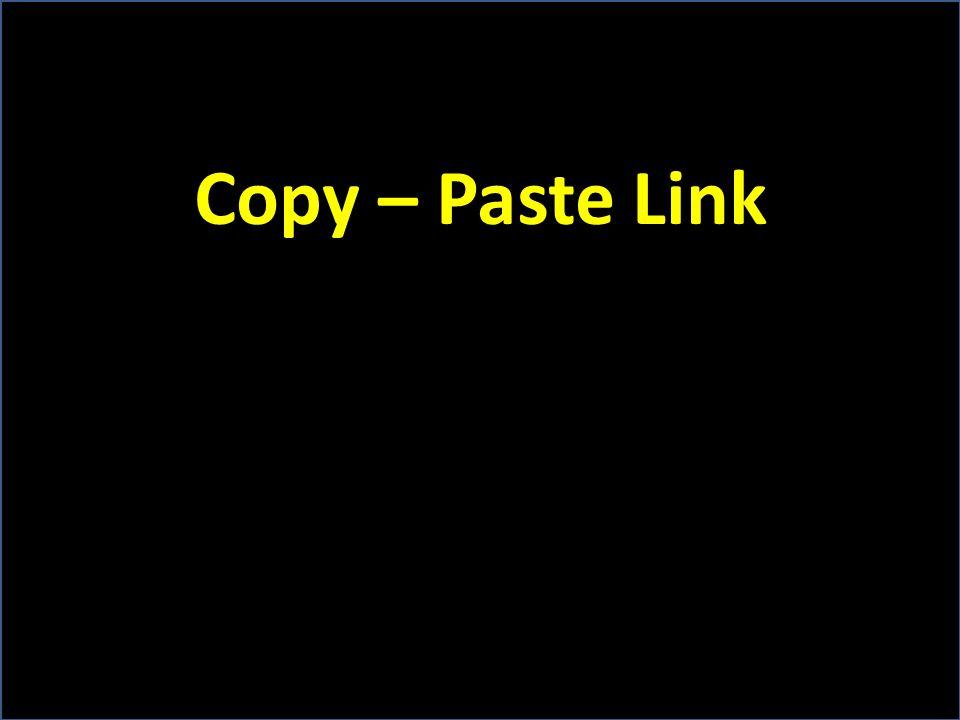 Copy – Paste Link