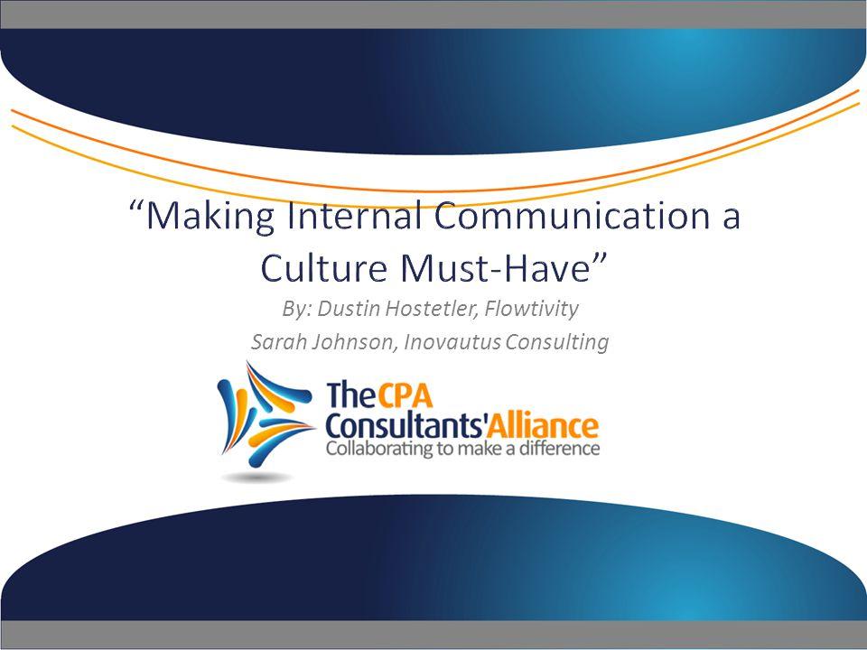 @TheCPACA By: Dustin Hostetler, Flowtivity Sarah Johnson, Inovautus Consulting