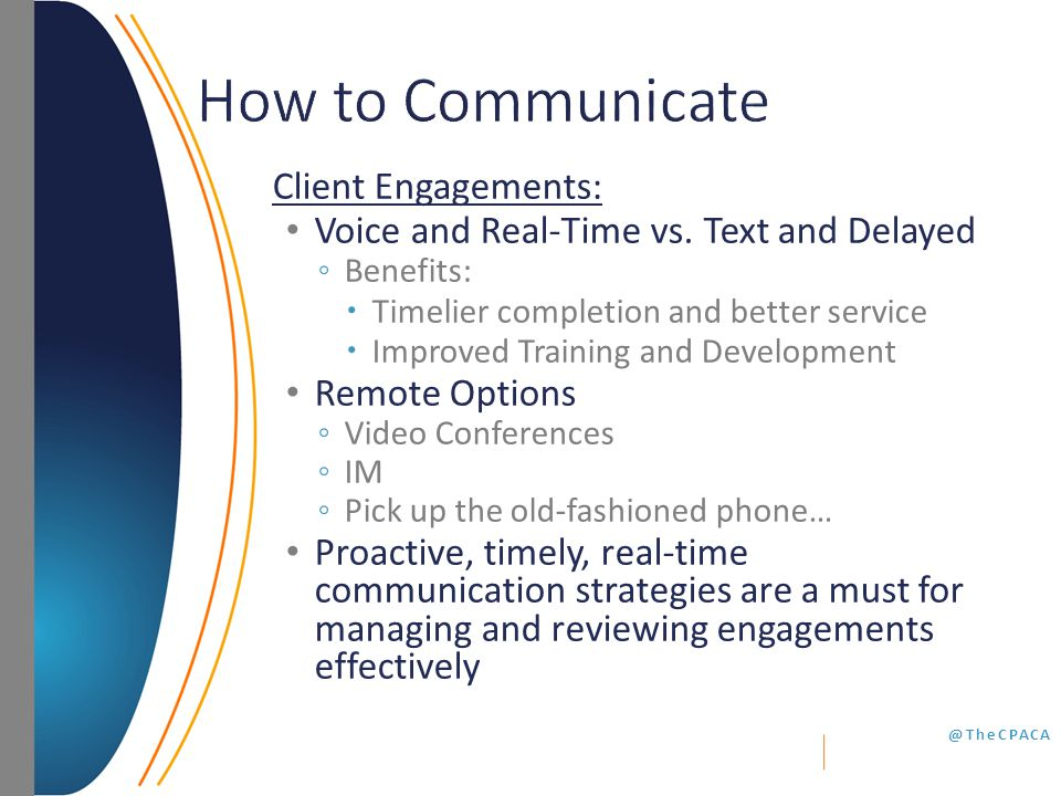 @TheCPACA Client Engagements: Voice and Real-Time vs.