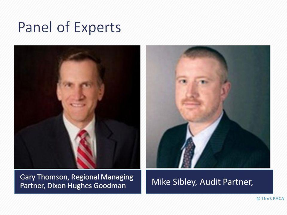Gary Thomson, Regional Managing Partner, Dixon Hughes Goodman Mike Sibley, Audit Partner,