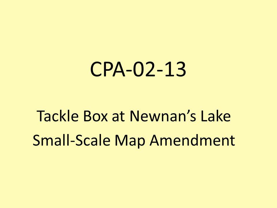 CPA-02-13 Tackle Box at Newnan's Lake Small-Scale Map Amendment
