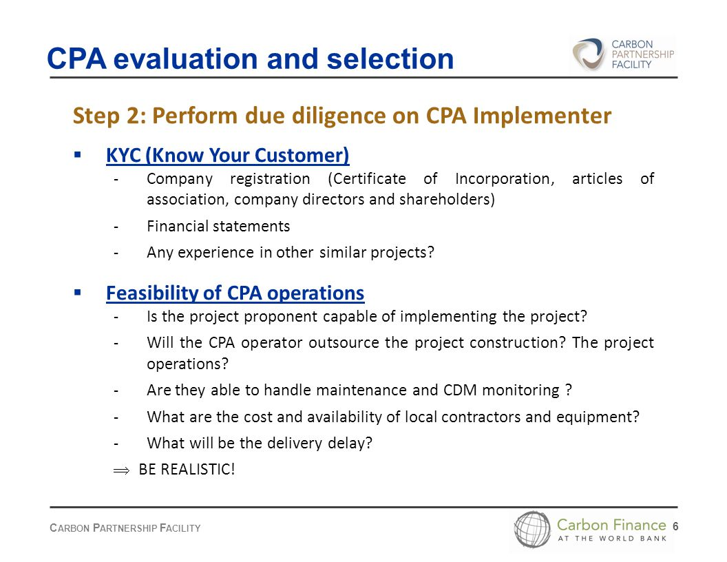 C ARBON P ARTNERSHIP F ACILITY 7 Compliance with PoA-DD The CPA must be eligible for inclusion in the PoA - Eligibility criteria, according to CDM rules: The project must fulfill ALL criteria defined in the PoA-DD (section B.2).