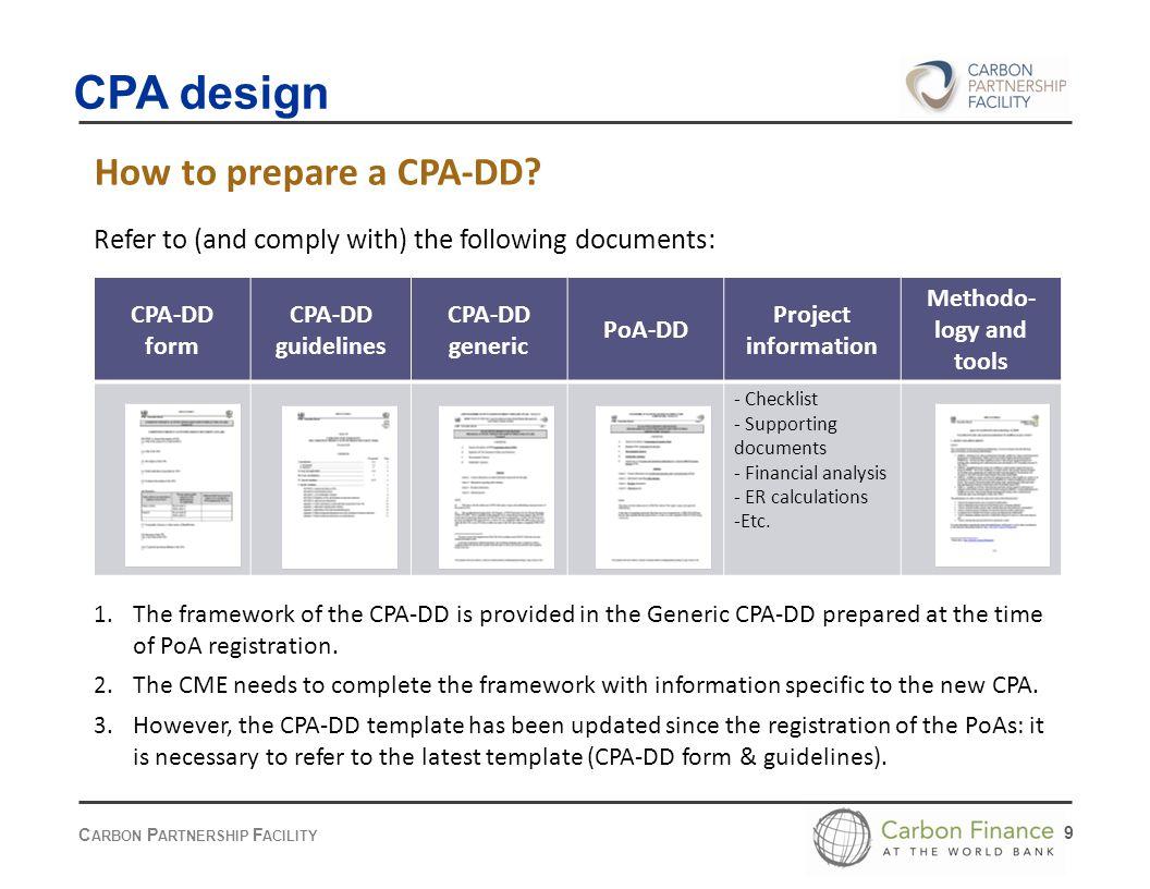 C ARBON P ARTNERSHIP F ACILITY 9 How to prepare a CPA-DD.
