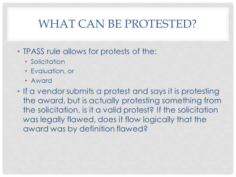 WHAT CAN BE PROTESTED.