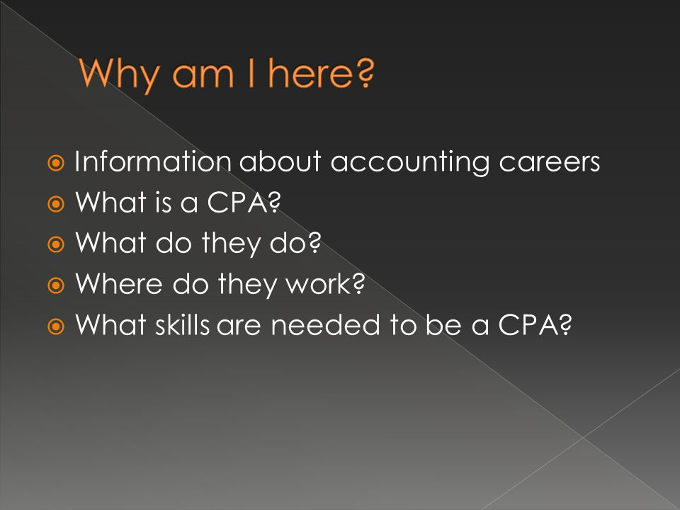  Information about accounting careers  What is a CPA.