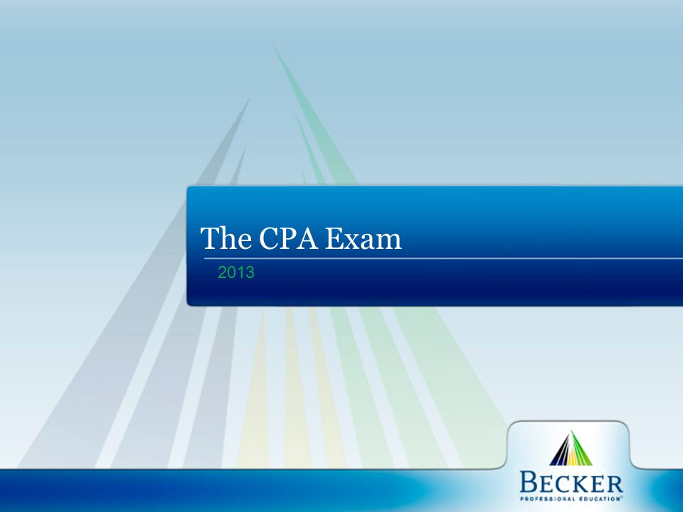Rising Trend In Sitting for the Exam In 2012, 92,839 candidates sat for the CPA Exam, up from the previous year s 90,632.
