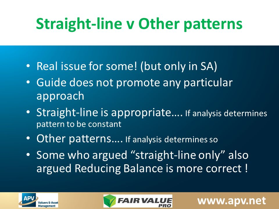 www.apv.net Straight-line v Other patterns Real issue for some.