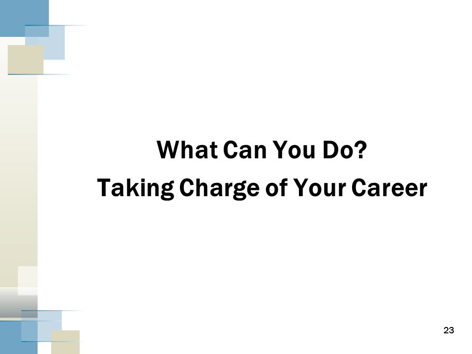 What Can You Do Taking Charge of Your Career 23