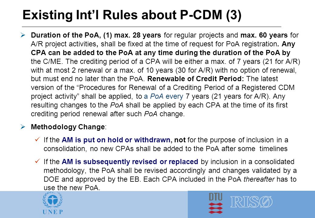 Existing Int'l Rules about P-CDM (3)  Duration of the PoA, (1) max.