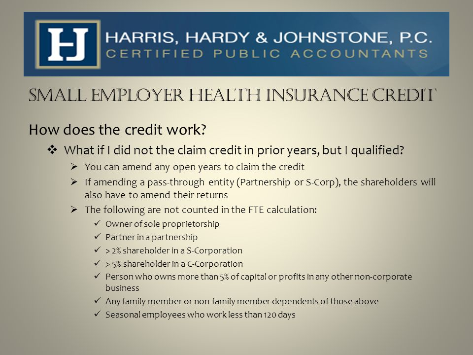 SMALL EMPLOYER HEALTH INSURANCE CREDIT Tax Years 2010-2013 ESEs