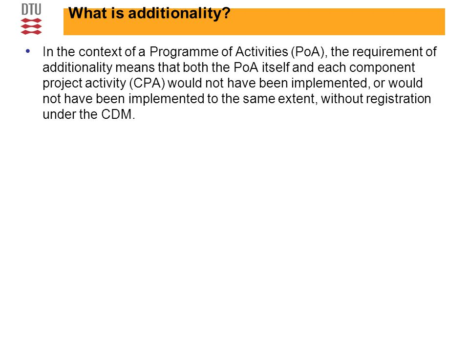 What is additionality.