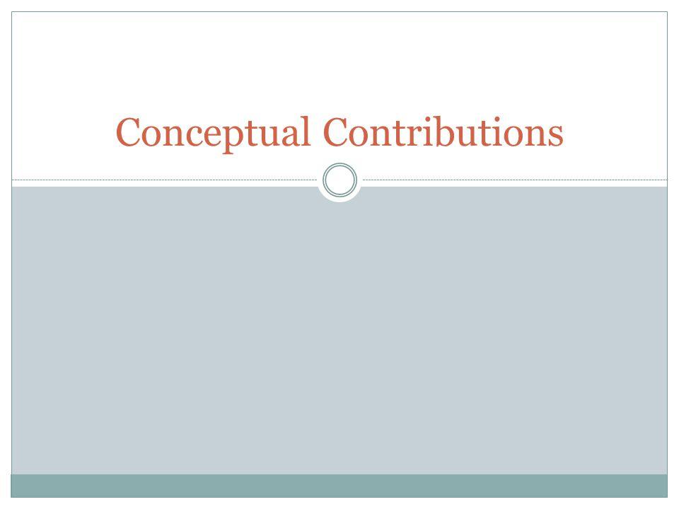 Conceptual Contributions