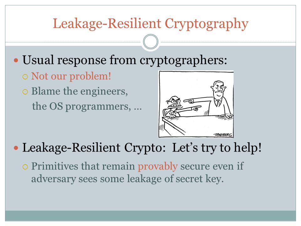 Leakage Models Restricted vs.