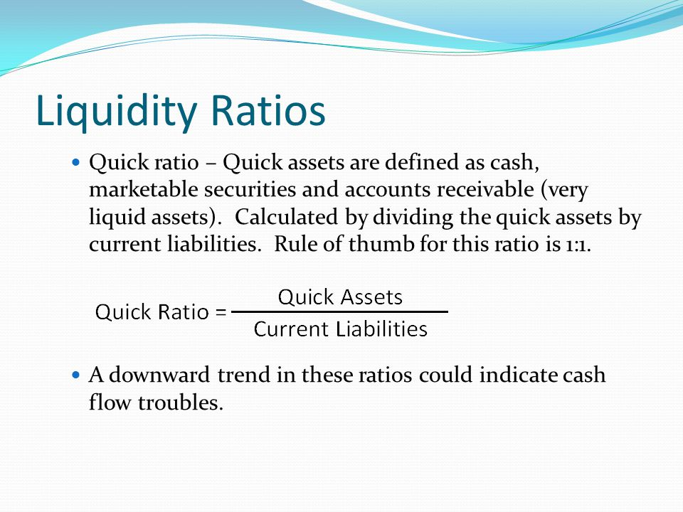 Liquidity Ratios Receivables turnover – Measures the number of times in a year an entity collects its receivables.