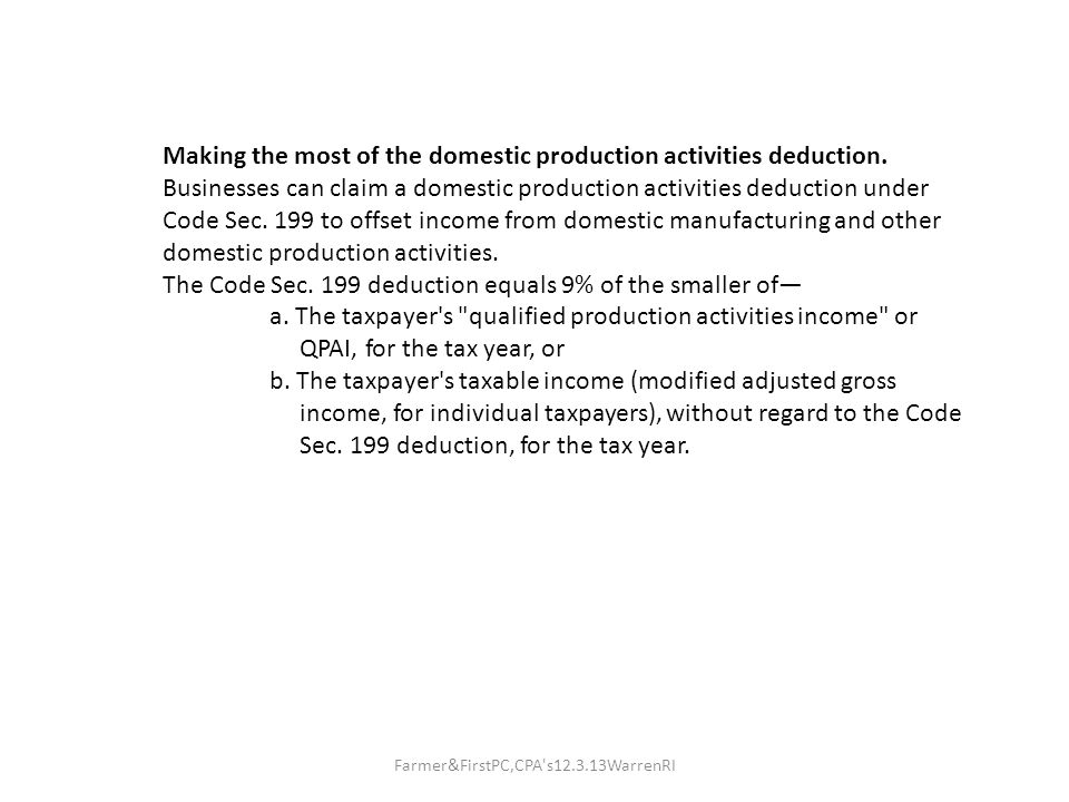 Making the most of the domestic production activities deduction.