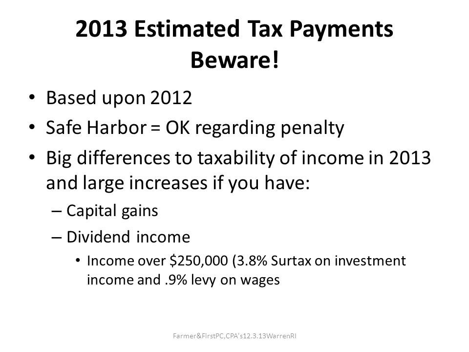 2013 Estimated Tax Payments Beware.