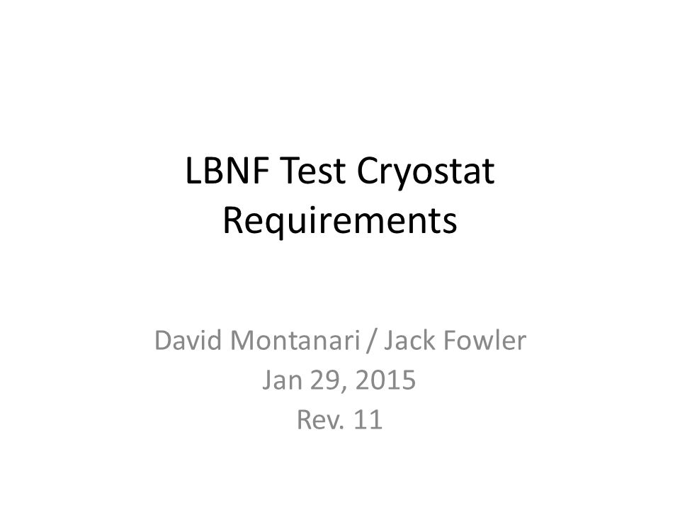 Outline Intro Beam Cryostat requirements Cryostat top requirements Cryogenic system requirements Summary 2