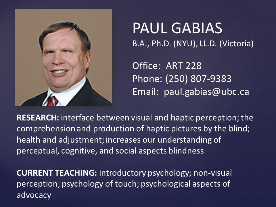 PAUL GABIAS B.A., Ph.D.(NYU), LL.D.