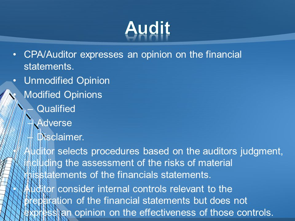 External CPA not involved in preparation The Company generates the financial statements.