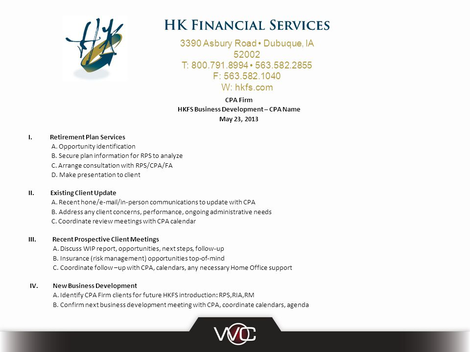 CPA Firm HKFS Business Development – CPA Name May 23, 2013 I.