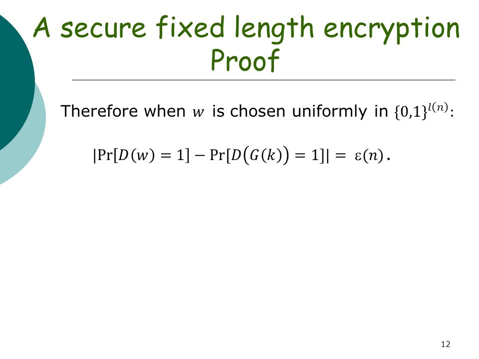 12 A secure fixed length encryption Proof