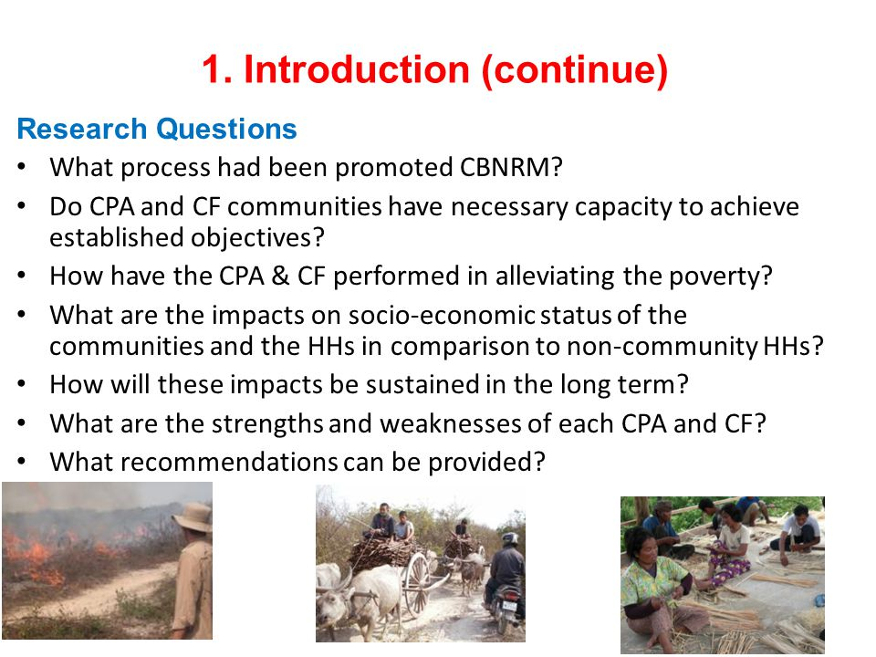 1. Introduction (continue) Research Questions What process had been promoted CBNRM.