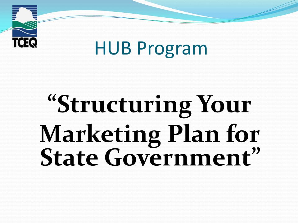 """HUB Program """"Structuring Your Marketing Plan for State Government"""""""