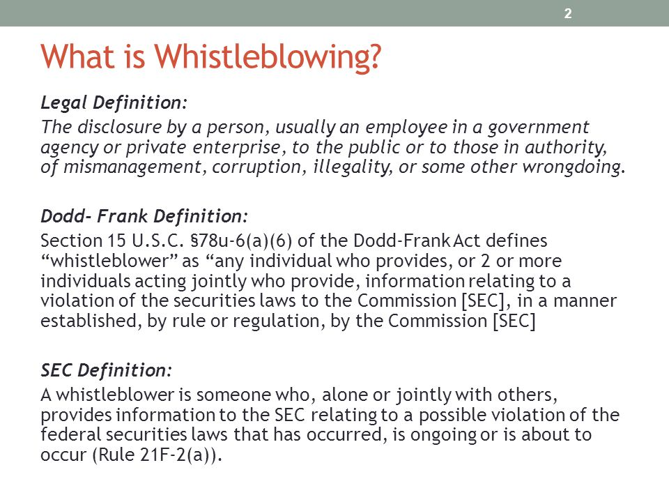 What is Whistleblowing? Legal Definition: The disclosure by a person, usually an employee in a government agency or private enterprise, to the public