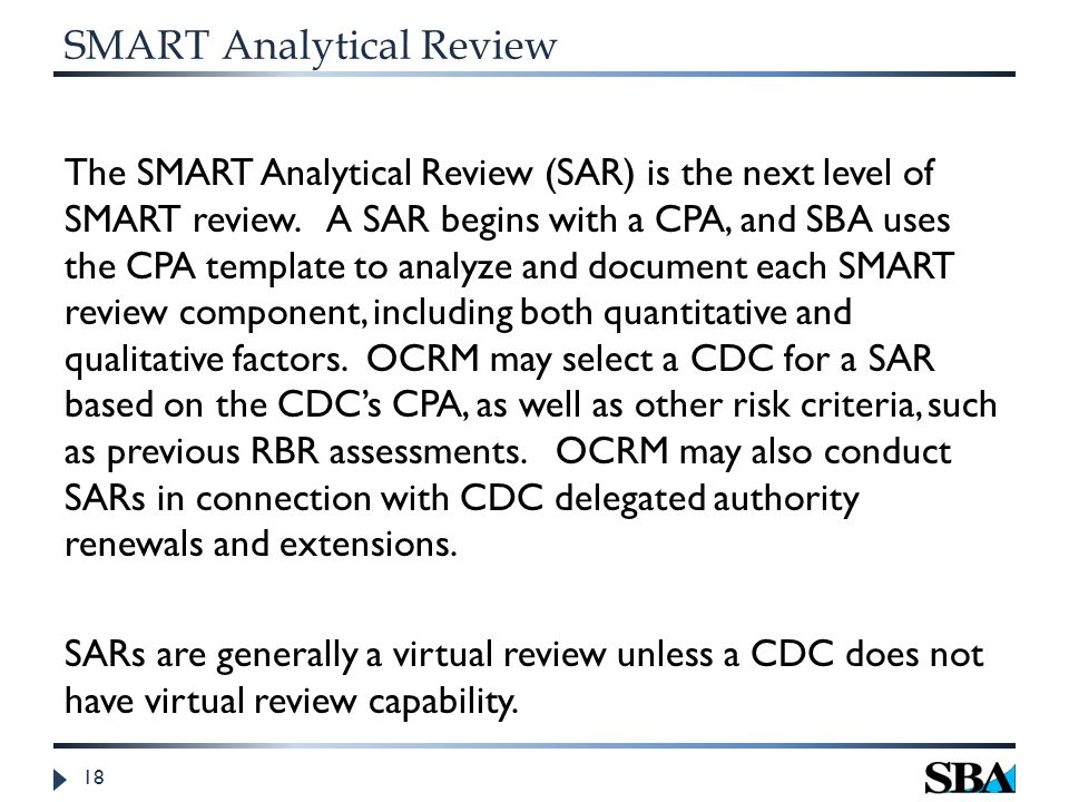 SMART Analytical Review The SMART Analytical Review (SAR) is the next level of SMART review.