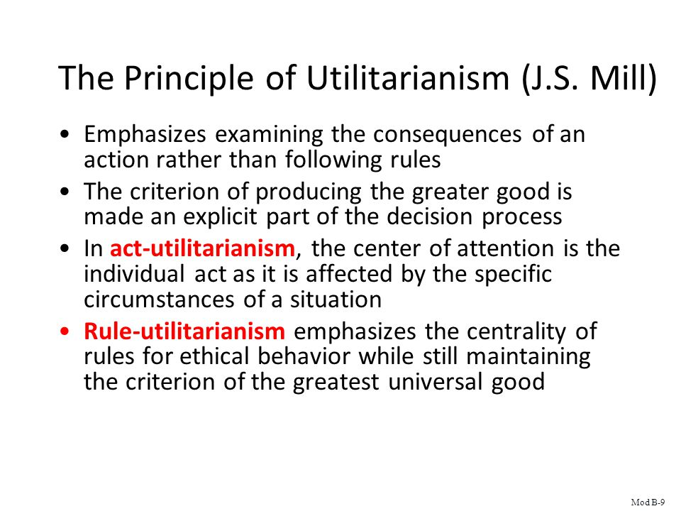 The Principle of Utilitarianism (J.S.