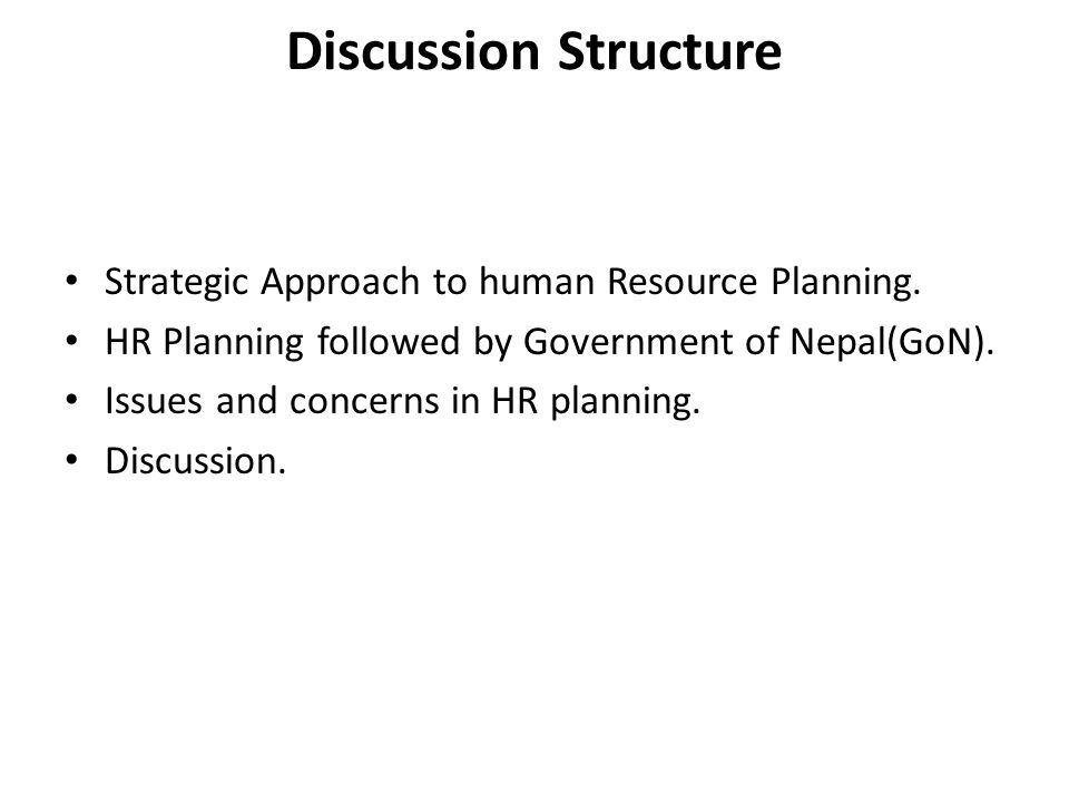 Discussion Structure Strategic Approach to human Resource Planning.