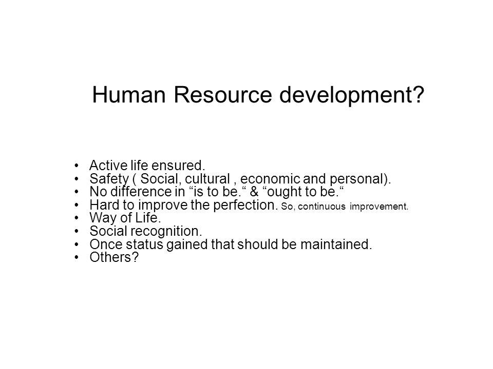 Career . Human Resource development. Active life ensured.