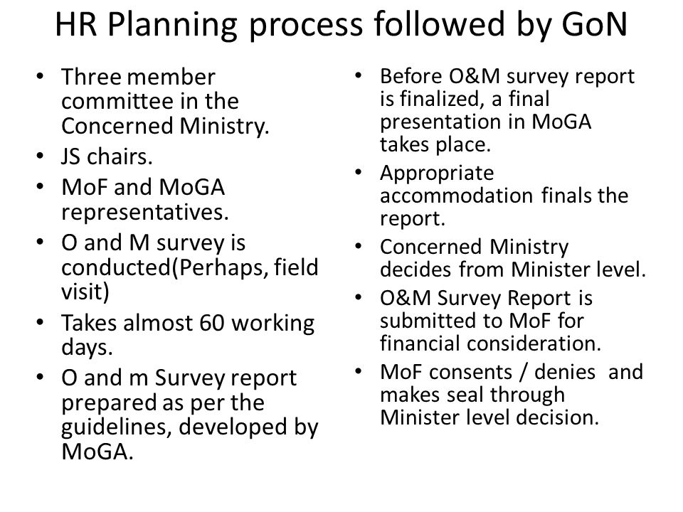 HR Planning process followed by GoN Three member committee in the Concerned Ministry.