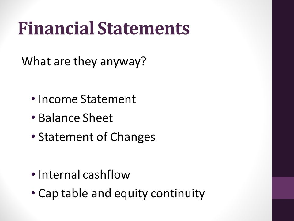 Financial Statements What are they anyway.