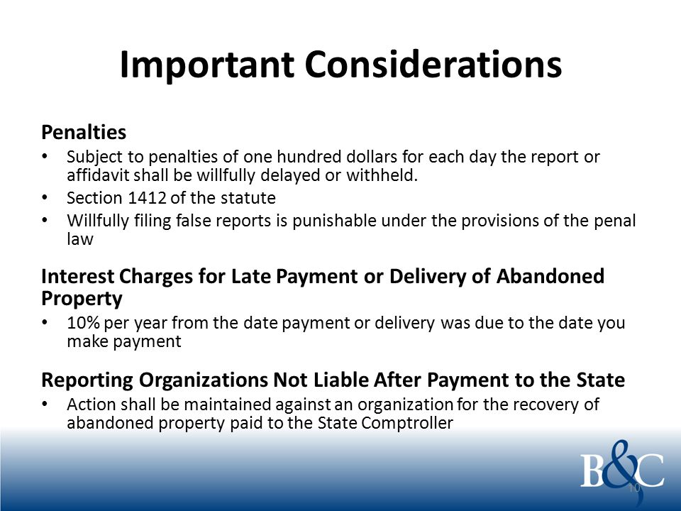 Important Considerations Penalties Subject to penalties of one hundred dollars for each day the report or affidavit shall be willfully delayed or with