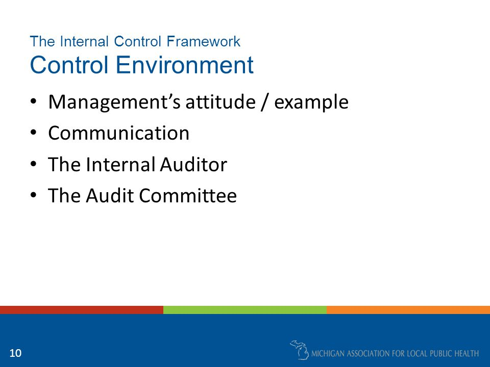 The Internal Control Framework Risk Assessment and Monitoring Changes in: – Operating environment – Personnel – Information systems / technology – Rapid growth – New programs / services – Structure 11