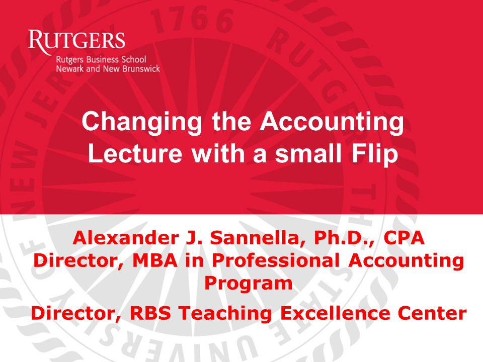 Changing the Accounting Lecture with a small Flip Alexander J.