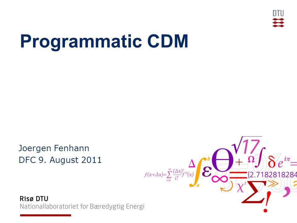 Programmatic CDM Joergen Fenhann DFC 9. August 2011