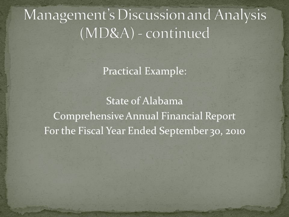 Practical Example: State of Alabama Comprehensive Annual Financial Report For the Fiscal Year Ended September 30, 2010