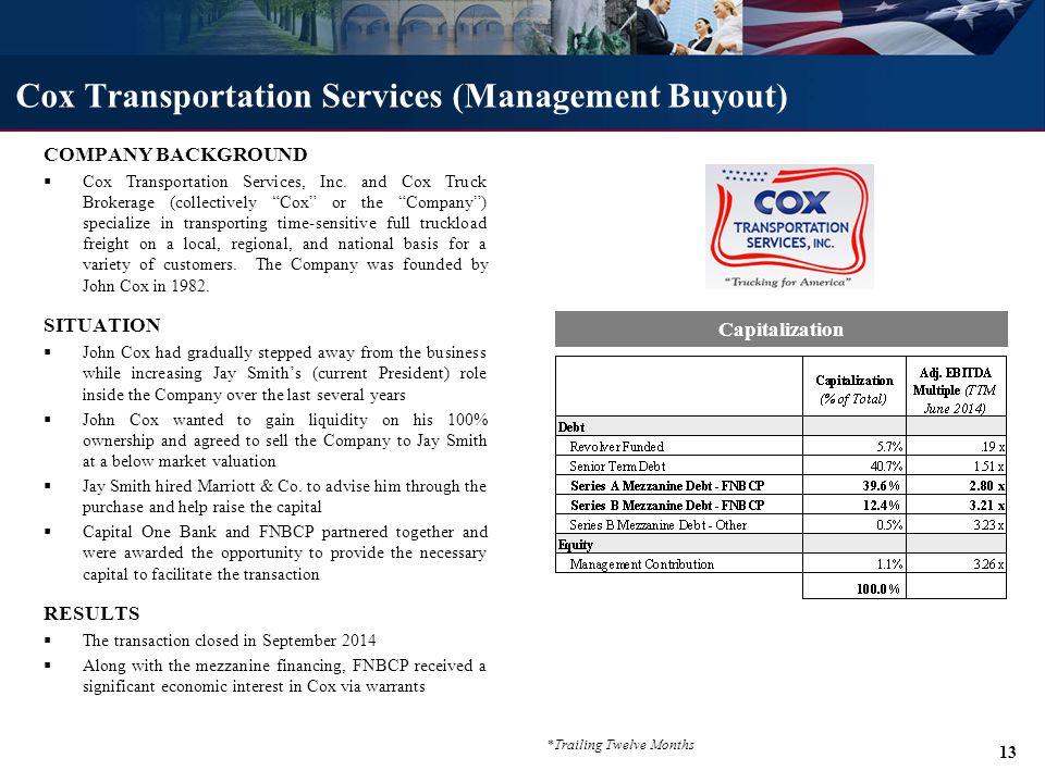 COMPANY BACKGROUND  Cox Transportation Services, Inc.