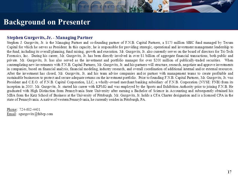 Stephen Gurgovits, Jr.- Managing Partner Stephen J.