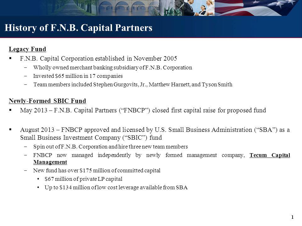 History of F.N.B.Capital Partners Legacy Fund  F.N.B.
